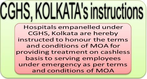 Cashless treatment benefits for staff: PCA (Fys) circulates the CGHS, Kolkata's OM