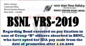 bsnl-vrs-2019-instructions-reg-bond-furnished-on-fixation-of-pay