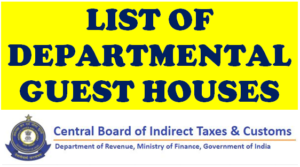 cbic-list-of-departmental-guest-house