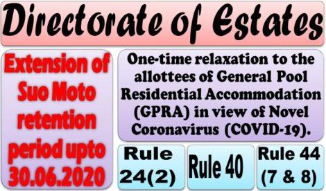 Relaxation to allottees of GPRA: Extension of suo-moto retention period upto UPTO 30.6.2020