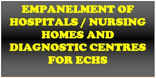 Empanelment of 21 Private Hospitals/ Nursing Homes and Diagnostic Laboratories for different specialties and procedures