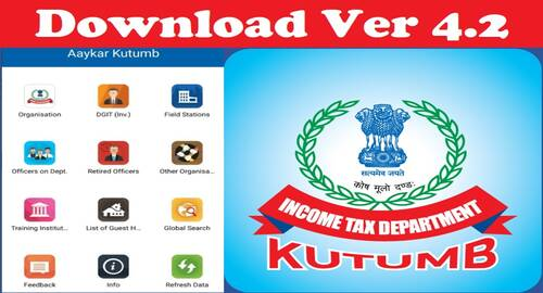 Aaykar Kutumb – An E-Diary functionality for Income Tax Officer and above : Instructions to download 'Aaykar Kutumb' Version 4.2