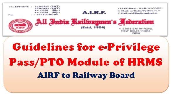 Guidelines for e-Privilege Pass/PTO Module of HRMS: AIRF to Railway Board
