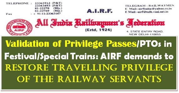 Validation of Privilege Passes/PTOs in Festival/Special Trains: AIRF demands to restore travelling privilege of the Railway Servants