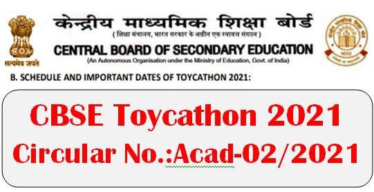 CBSE Toycathon 2021: Circular No.:Acad-02/2021