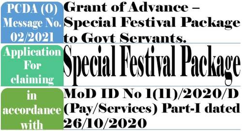 Grant of Advance – Special Festival Package to Govt Servants: Application Format by PCDA (O) Message No. 02/2021