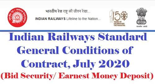 Indian Railways Standard General Conditions of Contract, July 2020 – Bid Security Declaration in lieu of Bid Security/Earnest Money Deposit