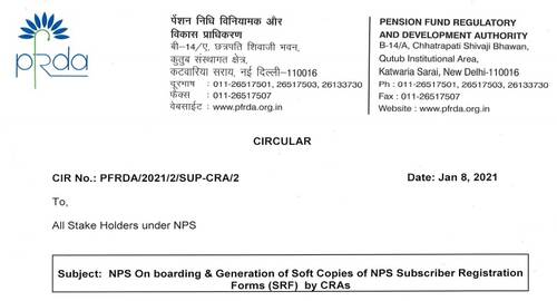NPS On boarding and Generation of Soft Copies of NPS Subscriber Registration Forms (SRF) by CRAs: PFRDA Circular dt 08.01.2021