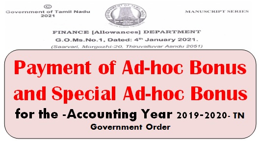 Payment of Ad-hoc Bonus and Special Ad-hoc Bonus for the -Accounting Year 2019-2020- TN Government Order