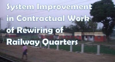 system-improvement-in-contractual-work-of-rewiring-of-railway-quarters