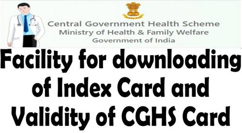 Facility for downloading of Index Card and Validity of CGHS Card: O.M. dated 10.02.2021