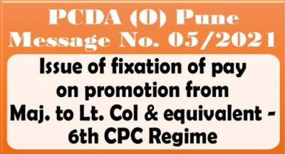 fixation-of-pay-on-promotion-from-maj-to-lt-col-as-per-6th-cpc-regime
