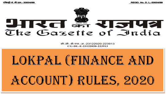 Lokpal (Finance and Account) Rules, 2020