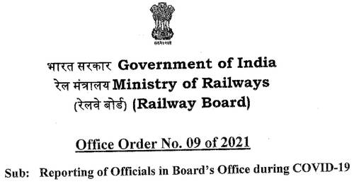 Reporting of Officials in Board's Office during COVID-19: Railway Board Office Order No. 09 of 2021