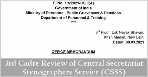 3rd Cadre Review of Central Secretariat Stenographers Service (CSSS): Downgrading the vacancies arising out of retirement, death or VRS