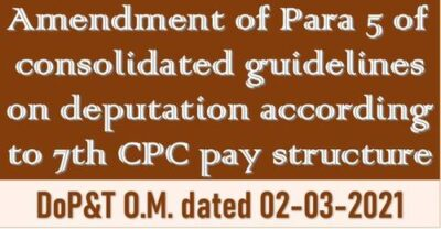 7th-cpc-pay-fixation-on-deputation-dopt-om-dated-02-03-2021