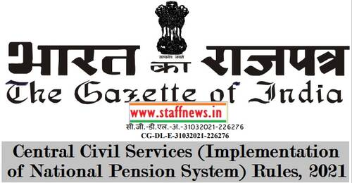 Central Civil Services (Implementation of National Pension System) Rules, 2021 – DoP&PW Notification No. G.S.R.227(E) dated 30.03.2021