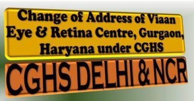 change-of-address-of-viaan-eye-retina-centre-gurgaon-haryana-under-cghs