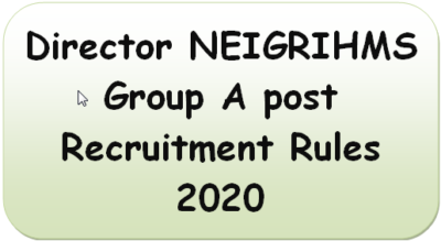 director-neigrihms-group-a-post-recruitment-rules-2020