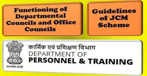 Functioning of Departmental Councils and Office Councils – Guidelines of JCM Scheme: DoPT OM