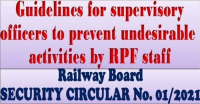 guidelines-for-supervisory-officers-to-prevent-undesirable-activities-by-rpf-staff