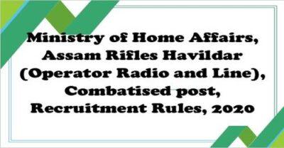 havildar-operator-radio-and-line-combatised-post-recruitment-rules-2020