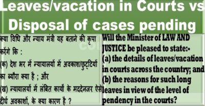 leaves-vacation-in-courts-vs-disposal-of-cases-pending-in-courts