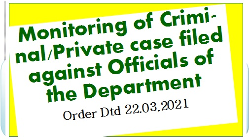 Monitoring of Criminal/Private case filed against Officials of the Department