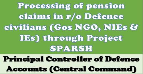 Processing of pension claims in r/o Defence civilians through Project SPARSH