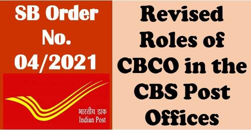 Change of Roles of SBCO in the CBS Post Offices – SB Order No. 04/2021