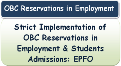 strict-implementation-of-obc-reservations-in-employment-students-admissions-epfo