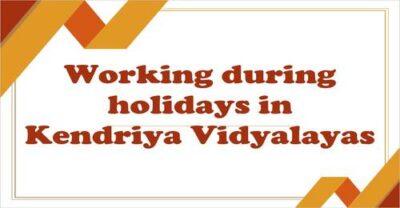 working-during-holidays-in-kendriya-vidyalayas