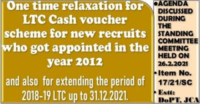 One time relaxation for LTC Cash voucher scheme for new recruits