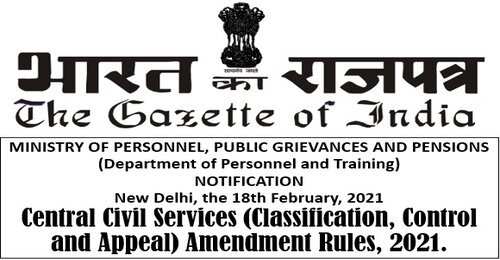 CCS (CCA) Amendment Rules, 2021 Notification dated 18-02-2021- All Group B & C posts