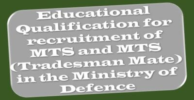 educational-qualification-for-recruitment-of-mts-and-mts-tradesman-mate