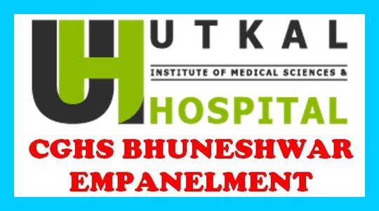 Empanelment of Utkal Health Care Private Limited under CGHS Bhubaneswar for a period of 02 (TWO) Years w.e.f 06.04.2021