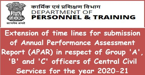 Extension of time lines for submission of APAR for the year 2020-21: DoP&T OM dated 14.04.2021