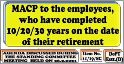 macp-to-the-employees-who-have-completed-10-20-30-years-on-the-date-of-their-retirement