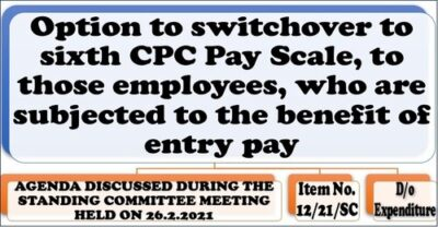 option-to-switchover-to-sixth-cpc-pay-scale