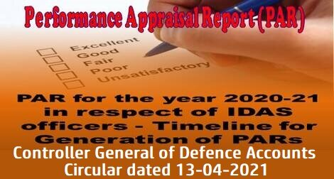 Performance Appraisal Report (PAR) for the year 2020-21 in respect of IDAS officers – Timeline for Generation of PARs