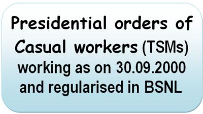 presidential-orders-of-casual-workers-regularised-in-bsnl