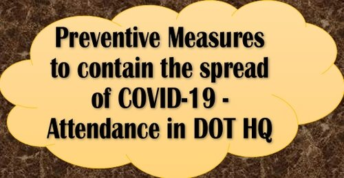 Preventive Measures to contain the spread of COVID-19 – Attendance in DoT HQs: Revised Guidelines