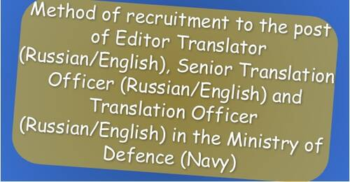 Translation Officers Cadre (Russian/English) (Group 'A' posts) Recruitment Rules, 2021 in the Ministry of Defence (Navy)